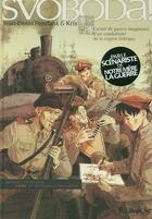 Couverture du livre « Svoboda t.1 ; de Prague à Tcheliabinsk » de Jean-Denis Pendanx et Kris et Isabelle Merlet aux éditions Futuropolis