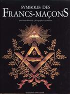Couverture du livre « Symboles de la franc-maconnerie » de Daniel Beresniak et Laziz Hamani aux éditions Assouline