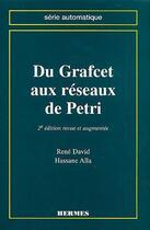 Couverture du livre « Du Grafcet aux réseaux de Petri (2e édition) » de David aux éditions Hermes Science Publications