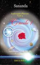 Couverture du livre « Concile 1 - transformation planetaire t.3 » de Arcan/Sananda aux éditions Helios