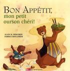 Couverture du livre « Bon appetit mon petit ourson chéri » de Bergeron/Boulanger aux éditions Michel Quintin