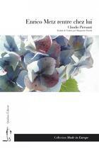Couverture du livre « Enrico Metz rentre chez lui » de Claudio Piersanti aux éditions Quidam