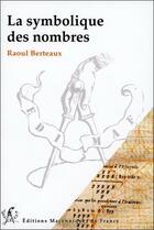 Couverture du livre « La symbolique des nombres » de Raoul Berteaux aux éditions Edimaf