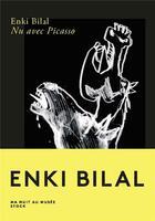 Couverture du livre « Nu avec Picasso » de Enki Bilal aux éditions Stock