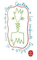 Couverture du livre « Les enfants terribles » de Jean Cocteau aux éditions Lgf