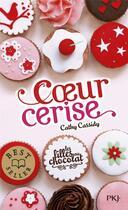 Couverture du livre « Les filles au chocolat t.1 ; coeur cerise » de Cathy Cassidy aux éditions Pocket Jeunesse