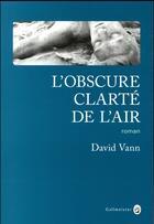 Couverture du livre « L'obscure clarté de l'air » de David Vann aux éditions Gallmeister