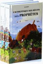 Couverture du livre « L'authentique des récits des prophètes » de Collectif aux éditions Orientica