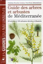 Couverture du livre « Guide des arbres et arbustes de Méditerranée » de Yves Doux et Christian Boucher aux éditions Delachaux & Niestle