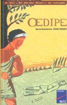 Couverture du livre « Oedipe » de Anne-Catherine Vivet-Remy aux éditions Retz