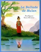 Couverture du livre « La ballade de Mulan » de Marie Leymarie et Romain Mennetrier aux éditions Philippe Auzou