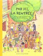 Couverture du livre « Par ici, la rentree ! » de Jo Hoestlandt aux éditions Actes Sud