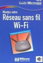 Couverture du livre « Guide Ma Montez Reseau Wifi » de Gee aux éditions Micro Application
