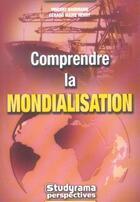 Couverture du livre « Comprendre La Mondialisation » de Baudrand Vincent aux éditions Studyrama