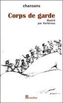 Couverture du livre « Corps de garde » de Delagarde A. aux éditions Romillat