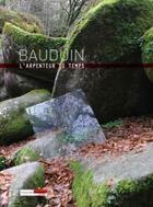 Couverture du livre « Bauduin l'arpenteur du temps » de Francoise Livinec aux éditions Francoise Livinec