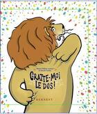 Couverture du livre « Gratte-moi le dos ! » de Marie-Helene Lafond et Benoit Turbet aux éditions Bernest