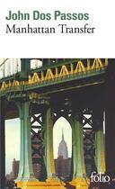 Couverture du livre « Manhattan Transfer » de John Dos Passos aux éditions Gallimard