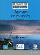 Couverture du livre « Deux ans de vacances ; niveau 2 ; A2 » de Jules Verne aux éditions Cle International