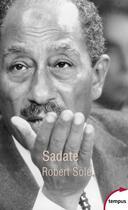Couverture du livre « Sadate » de Robert Sole aux éditions Tempus/perrin