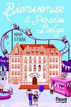 Couverture du livre « Bienvenue à Paradise Lodge » de Nina Stibbe aux éditions Fleuve Noir