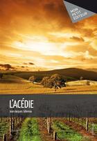Couverture du livre « L'Acédie » de Jean-Jacques Gillereau aux éditions Publibook