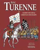 Couverture du livre « Avec Turenne » de Christian Deschamps et Gilbert Declercq aux éditions Triomphe