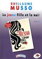 Couverture du livre « La jeune fille et la nuit : deuxième partie » de Guillaume Musso aux éditions Terres Rouges