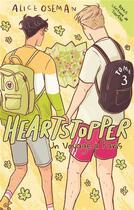 Couverture du livre « Heartstopper T.3 ; un voyage à Paris » de Alice Oseman aux éditions Hachette Romans