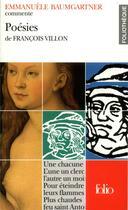 Couverture du livre « Poesies de francois villon (essai et dossier) » de Baumgartner Emmanuel aux éditions Gallimard