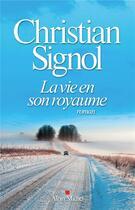 Couverture du livre « La vie en son royaume » de Christian Signol aux éditions Albin Michel