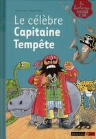 Couverture du livre « Le célèbre capitaine Tempête » de Sally Grindley aux éditions Rouge Et Or