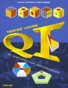 Couverture du livre « Testez Votre Qi Et Ameliorez Vos Performances » de Philip Carter et Ken Russell aux éditions Solar
