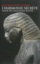 Couverture du livre « L'harmonie secrète ; coeur de l'ancienne Egypte » de Jean Bouchart D'Orval aux éditions Almora