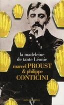 Couverture du livre « La madeleine de tante Léonie » de Marcel Proust et Philippe Conticini aux éditions Agnes Vienot