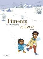 Couverture du livre « Piments zoizos ; les enfants oubli