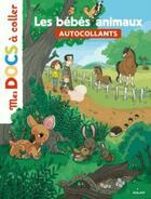 Couverture du livre « Les Bebes Animaux » de  aux éditions Milan