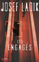 Couverture du livre « Les engagés » de Josef Ladik aux éditions First