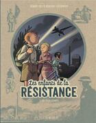 Couverture du livre « Les enfants de la Résistance T.3 ; les deux géants » de Vincent Dugomier et Benoit Ers aux éditions Lombard