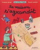 Couverture du livre « La Maison S'Agrandit » de Francois Braud aux éditions Syros