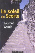 Couverture du livre « Le soleil des Scorta » de Laurent Gaudé aux éditions A Vue D'oeil