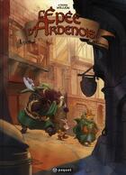 Couverture du livre « L'épée d'Ardenois T.1 ; Garen » de Etienne Willem aux éditions Paquet
