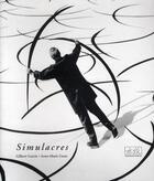 Couverture du livre « Simulacres » de Anne-Marie Garat et Gilbert Garcin aux éditions Filigranes