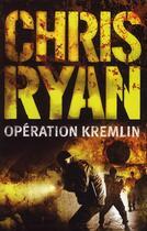 Couverture du livre « Operation Kremlin » de Chris Ryan aux éditions Nimrod