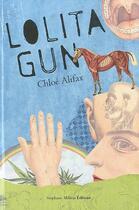Couverture du livre « Lolita gun » de Chloe Alifax aux éditions Stephane Million
