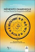 Couverture du livre « Mémento dharmique ; principales données sur l'enseignement du bouddha » de Collectif aux éditions Aluna