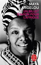 Couverture du livre « Un billet d'avion pour l'Afrique » de Maya Angelou aux éditions Lgf