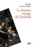 Couverture du livre « Le dernier voyage de Léonard » de Nadeije Laneyrie-Dagen aux éditions Scala