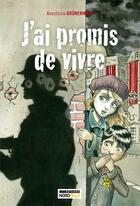 Couverture du livre « J'ai promis de vivre » de Anastasia Grunenwald aux éditions Nord Avril