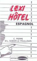 Couverture du livre « Lexi hôtel espagnol » de Pierre C. aux éditions Casteilla